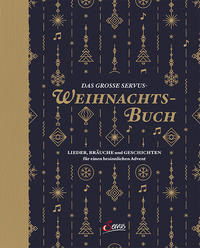 Cover: Sebastian H. Unterberger Das grosse Servus Weihnachtsbuch