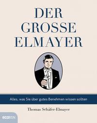 Cover: Thomas Schäfer-Elmayer Der große Elmayer