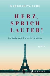 Cover: Marghanita Laski Herz, sprich lauter!