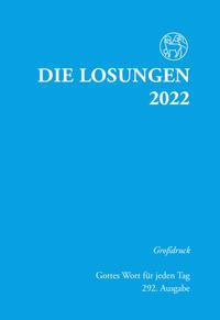 Losungen Deutschland 2022 / Die Losungen 2022