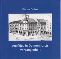 Ausflüge in Delmenhorsts Vergangenheit