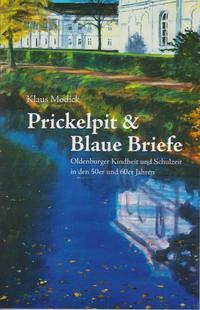 Prickelpit & Blaue Briefe
