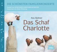Die schönsten Familienkonzerte. Das Schaf Charlotte