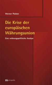 Die Krise der europäischen Währungsunion