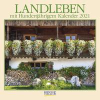 Landleben mit Hundertjährigem Kalender 2021