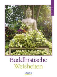 Buddhistische Weisheiten 2021