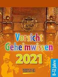 Vorsicht Geheimwissen 2021