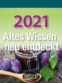 Altes Wissen neu entdeckt 2021