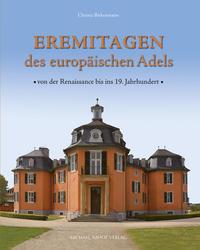 Eremitagen des europäischen Adels
