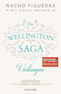Cover:  Nacho Figueras, Jessica Whitman Die Wellington-Saga – Versuchung