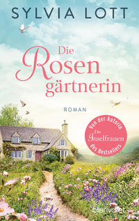 Cover: Sylvia Lott Die Rosengärtnerin