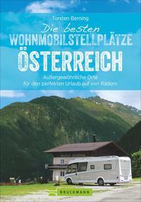 Cover: Torsten Berning Die besten Wohnmobilstellplätze Österreich