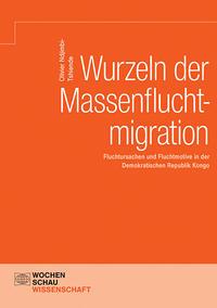 Wurzeln der Massenfluchtmigration