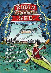 Robin vom See - Das Sturmtief über Schikagow - Cover