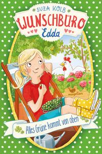Wunschbüro Edda - Alles Grüne kommt von oben