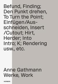 Anne Gathmann - Werke, Works
