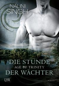 Age of Trinity - Die Stunde der Wächter