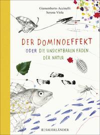Cover: Gianumberto Accinelli Der Dominoeffekt oder die unsichtbaren Fäden der Natur