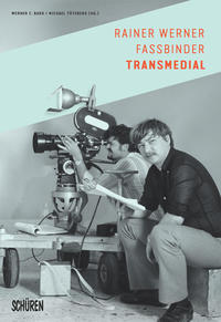 Rainer Werner Fassbinder transmedial