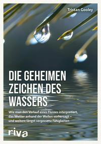 Cover: Tristan Gooley Die geheimen Zeichen des Wassers