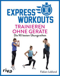 Cover: Fabien Leblond  Express Workouts - Trainieren ohne Geräte