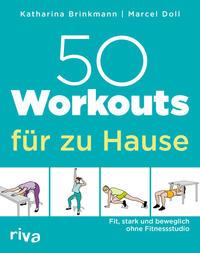 Cover: Katharina Brinkmann, Marcel Doll 50 Workouts für zu Hause