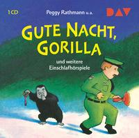 Gute Nacht, Gorilla und weitere Einschlafhörspiele