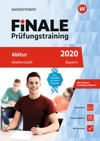 FiNALE Prüfungstraining / FiNALE Prüfungstraining Abitur Bayern