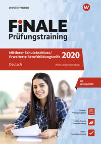 FiNALE Prüfungstraining / FiNALE - Prüfungstraining Mittlerer Schulabschluss, Fachoberschulreife, Erweiterte Berufsbildungsreife Berlin und Brandenburg
