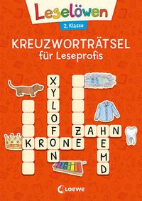 Leselöwen Kreuzworträtsel für Leseprofis - 2. Klasse (Rotorange)