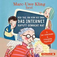 Cover: Marc-Uwe Kling und Astrid Henn Hörbuch Hamburg: Der Tag, an dem die Oma das Internet kaputt gemacht hat