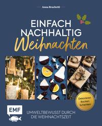 Cover: Anna Brachetti Einfach nachhaltig - Weihnachten - umweltbewusst durch die Weihnachtszeit