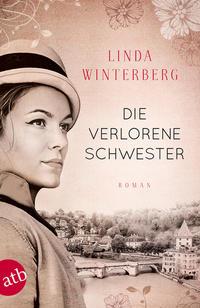 Cover: Linda Winterberg Die verlorene Schwester