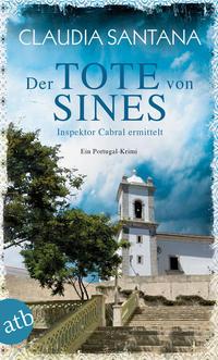 Cover: Claudia Santana Der Tote von Sines