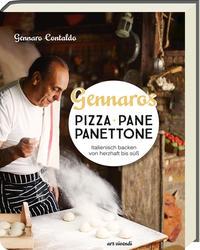Cover: Gennaro Contaldo Gennaros Pizza, Pane, Panettone - italienisch backen von herzhaft bis süß