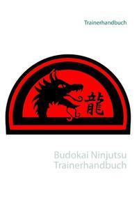 Budokai Ninjutsu Trainerhandbuch