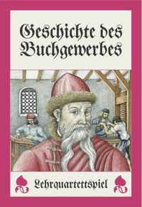 Gutenberg / Geschichte des Buchgewerbes