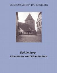 Dahlenburg - Geschichte und Geschichten