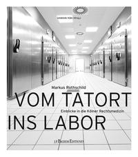 Vom Tatort ins Labor