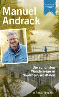Die schönsten Wanderwege in Nordrhein-Westfalen