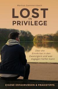 Lost in Privilege