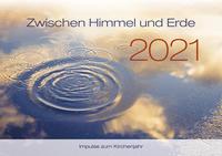 Zwischen Himmel und Erde 2021