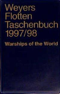 Weyers Flottentaschenbuch /Warships of the World / 1997/98