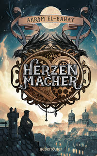 Cover: Akram El-Bahay Herzenmacher