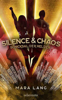 Silence & Chaos