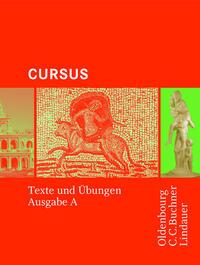 Cursus - Ausgabe A / Cursus A - Bisherige Ausgabe Texte und Übungen