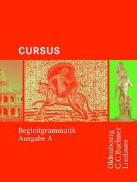Cursus - Ausgabe A / Cursus A - Bisherige Ausgabe Begleitgrammatik