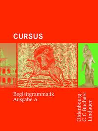 Cursus - Ausgabe A / Cursus A Begleitgrammatik