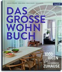 Cover: Caro Clifton-Mogg Das große Wohnbuch. 1000 Ideen für ein schöneres Zuhause