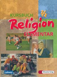 Kursbuch Religion Elementar 7/8